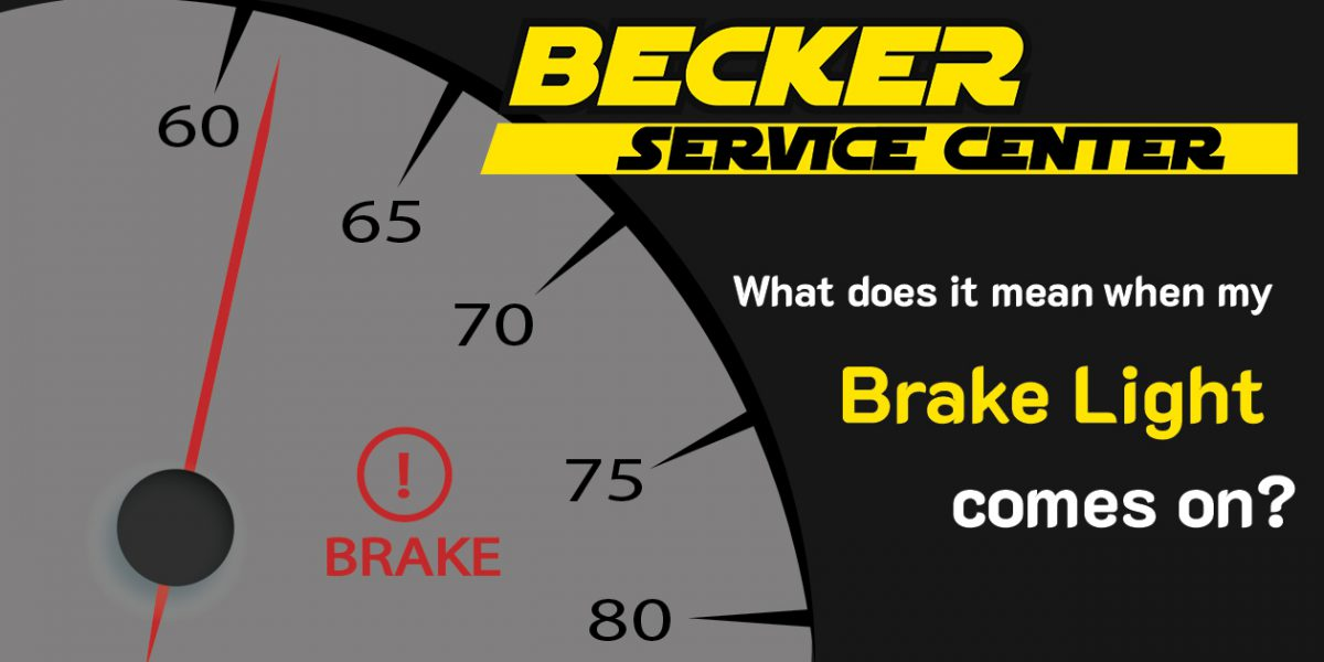What Does It Mean When The Brake Light Comes On?