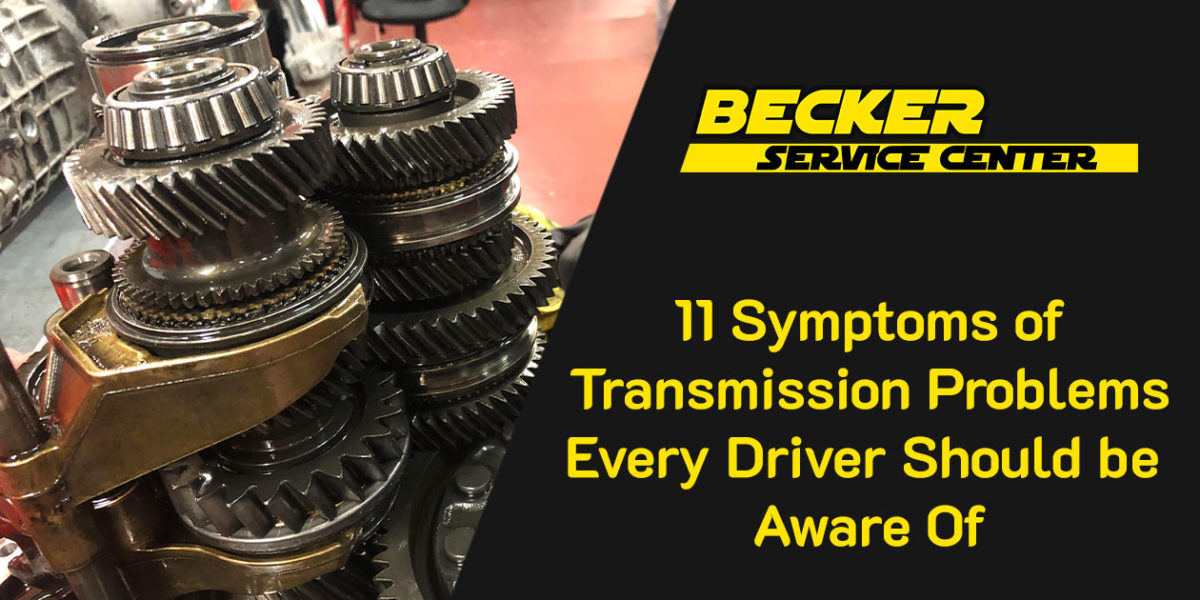 11 Symptoms Of Transmission Problems Every Driver Should Be Aware Of